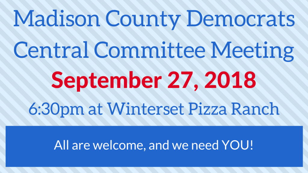 September 27, 2018:<br>Madison County Democrats Meeting